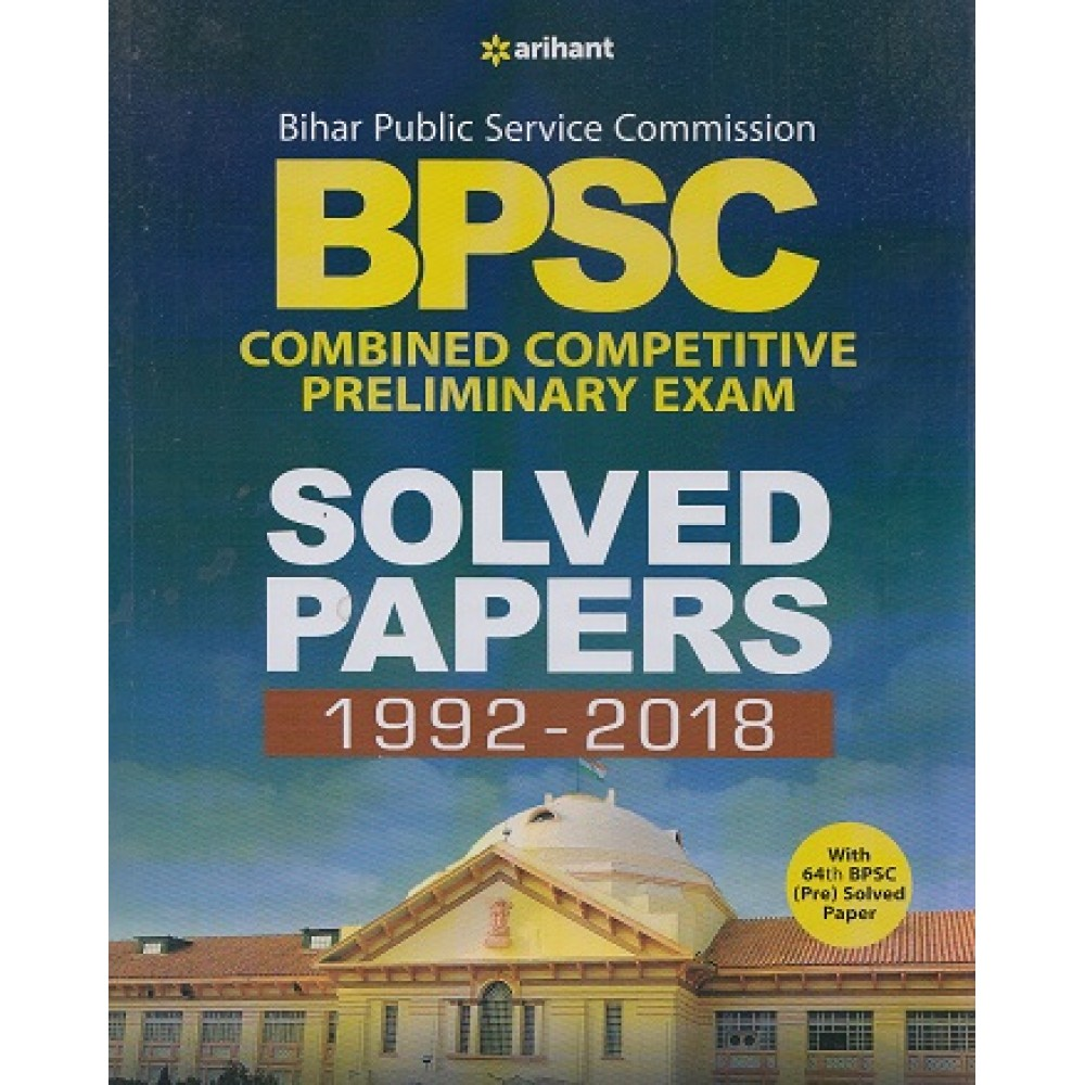 Arihant Publication  [BPSC Preliminary Solved Papers 1992-2018- ( English, Paperback] by Arihant Team
