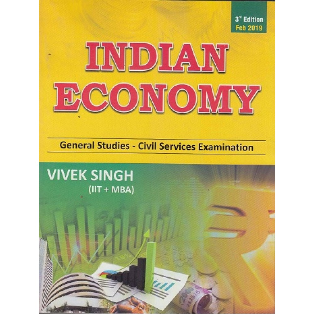 Erudition IAS [Indian Economy for General Studies -3rd Edition  2019(English) Paperback] by Vivek Singh