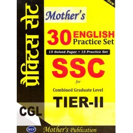 Mother's Publication (30  English Practice Set, 15 practice + 15 solved paper) for SSC CGL Tier-II English