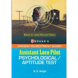 Upkar Publication [Railway Recruitment Board Assistant Loco Pilot (Psychological/Aptitude Test) Paperback (English)] by B. K. Singh