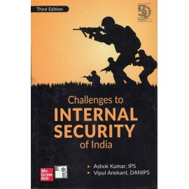 McGraw Hill Education [Challenges to Internal Security of India] by Ashok Kumar IPS, & Vipul, Danips