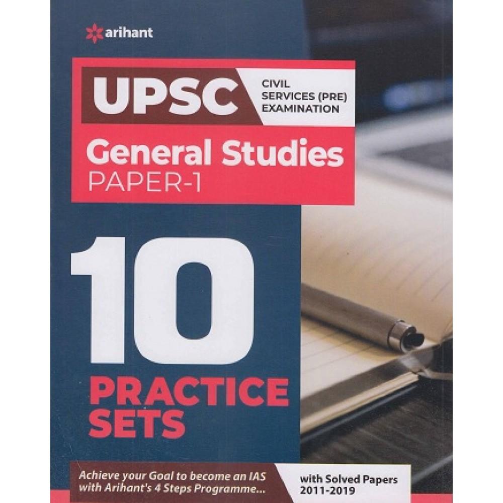 Arihant Publication PVT  LTD -  -UPSC General Studies Paper I  [10 Practice Sets  with Solved paper 2011 -2019  edited English )