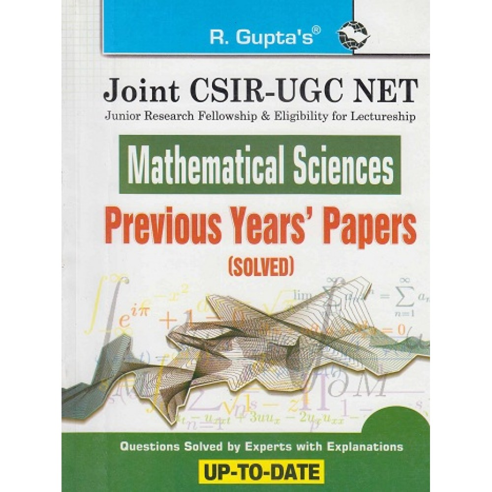 -R GUPTA PUBLISHING HOUSE - POPULAR MASTER GUIDE ( JOINT / CSIR / UGC / NET  / NTA  MATHEMATICAL SCIENCS PREVIOUS YEARS PAPER 2011 -  2018   SOLVED ENGLISH  ) BY RPH EDITORIAL BOARD