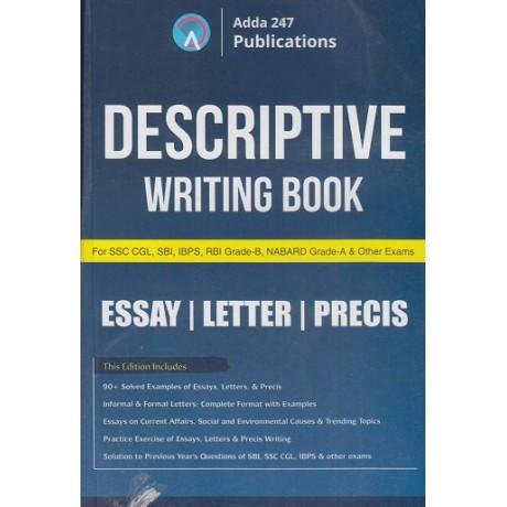 ADDA 247 PUBLICATIONS PVT LMT (  DESCRIPTIVE WRITING BOOK ESSAY / LETTER / PRECIS  SSC CGL , SBI, IBPS, RBI, GRADE -B, NABARD, GRADE - B., & OTHER EXAMS