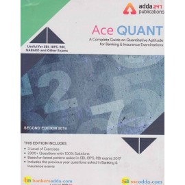ADDA 247 PUBLICATIONS PVT LMT ( ACE QUANT A COMPLETE GUIDE ON QUANTITIVE APTITUDE FOR BANKING & INSURANCE EXAMINATION USEFUL FOR SBI . IBPS , RBI , NABARD AND OTHER EXAMS  EDITION ENGLISH  2300+ QUESTION WITH 100% SOLUTIONS )