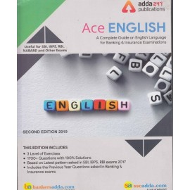 ADDA 247 PUBLICATIONS PVT LMT ( ACE ENGLISH  A COMPLETE GUIDE ON ENGLISH LANGUAGE  FOR BANKING & INSURANCE EXAMINATION USEFUL FOR SBI . IBPS , RBI , NABARD AND OTHER EXAMS EDITION ENGLISH 2300+ QUESTION WITH 100% SOLUTIONS )