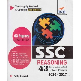 Disha Publication ( THOROUGHLY REVISED  & UPDATED 2ND EDTION  SSC REASONING  TOPIC WISE LATEST 43 SOLVED PAPERS  1850+ MCQS 2010 - 2017  FULLY SOLVED  ENGLISH )