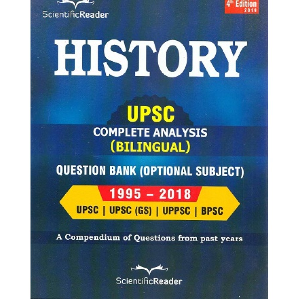 Scientific Readers Publication, Delhi [UPSC History Previous Year Mains Question Paper (Bilingual) 1995-2019 Paperback] by Scientific Readers Team