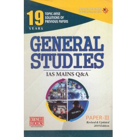 Chronicle Publication [General Studies- III IAS MAINS Q & A Topicwise Solutions of Previous Years' Papers, Revised and Updated 2019 Edition Question & Answer (2001-2018 (English)] Compiled by N. N. Ojha