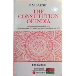 Universal  Lexis Nexis  [The Constitution of India, 17 Edition Paperback] by P M Bakshi