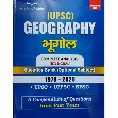 Scientific Reader Publication, Delhi [UPSC Geography Question Paper (Bilingual) 1979-2019 Paperback] by Scientific Readers Team