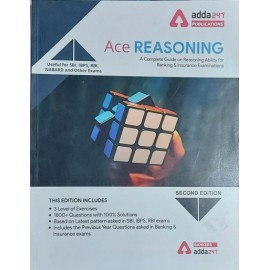 ADDA 247 PUBLICATIONS PVT LMT ( ACE REASONING A COMPLETE GUIDE ON REASONING  & INSURANCE EXAMINATION USEFUL FOR SBI . IBPS , RBI , NABARD AND OTHER EXAMS EDITION ENGLISH 1800+ QUESTION WITH 100% SOLUTIONS )
