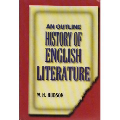 AITBS Publishers [An Outline History of ENGLISH LITERATURE] by W. H. Hudson