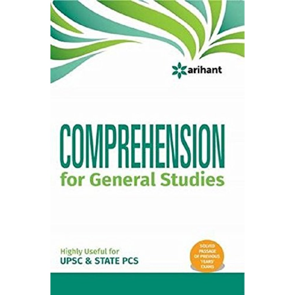 Arihant Publication PVT LTD [Comprehension for General Studies with Solved Passage of Previous Years Exams (English) Paperback] by Rajesh G, Mridula Sharma, Vijay Sankhala