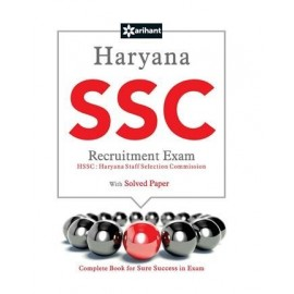 Arihant Publication PVT LTD [Haryana SSC Recruitment Exam with Solved Paper Complete Analysis]