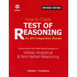 Arihant Publication PVT LTD [How to Crack Test of Reasoning (Verbal, Analytical & Non-Verbal Reasoning) (English) Paperback] by Jaikishan, Premkishan