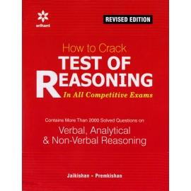 Arihant Publication PVT LTD [How to Crack Test of Reasoning (Verbal, Analytical & Non-Verbal Reasoning) (English) Paperback] by Jaikishan, Premkishan