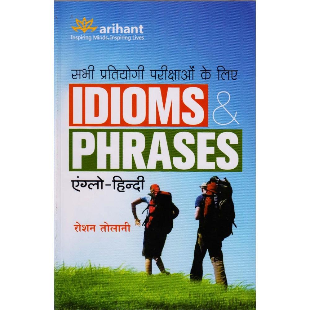 Arihant Publication PVT LTD [IDIOMS & PHRASES, Anglo-Hindi Paperback] by Roshan Tolani