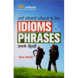 Arihant Publication PVT LTD [IDIOMS & PHRASES, Anglo-Hindi Paperback] by Roshan Tolani