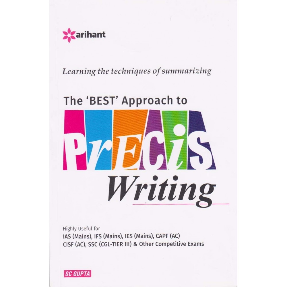 Arihant Publication PVT LTD [Precis Writing  (English), Paperback] by SC Gupta