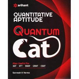 "Arihant Publication - Quantitative Aptitude ""QUANTUM CAT"" (English, Paperback) by Sarvesh K. Verma"
