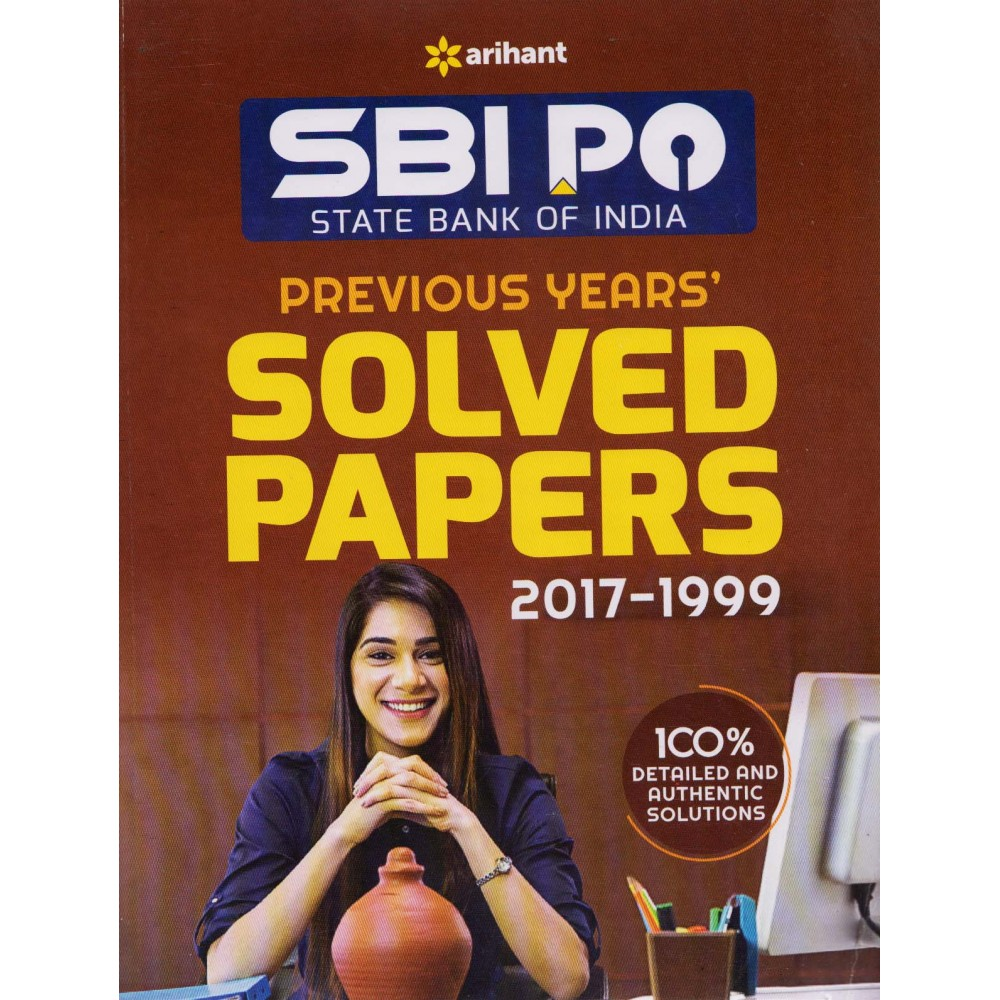 Arihant Publication [SBI PO Previous Years Solved Papers 2017-1999 (English, Paperback) by Arihant Team