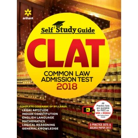 Arihant Publication - Self Study Guide CLAT (Common Law Admission Test) 2018 (English, Paperback) by Arihant Expert Team