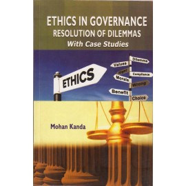 BS Publications Pvt. Ltd. [Ethics in Governance Resolution of Dilemmas with Case Studies (English) Paperback] by Mohan Kanda