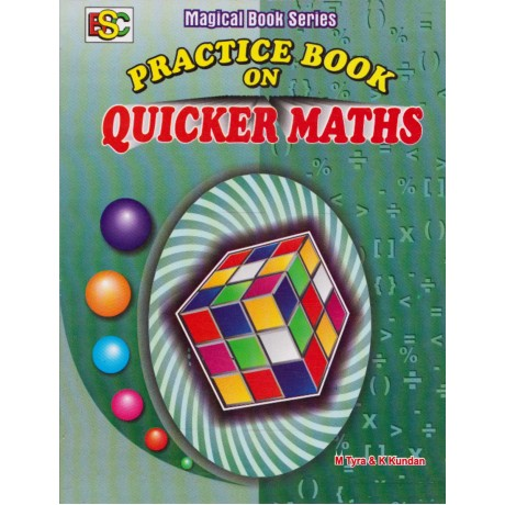 BSC Publication [Magical Book Series Practice Book on QUICKER MATHS (English), Paperback] by K. Kundan & M. Tyra