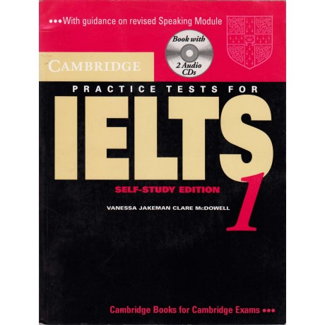 Cambridge University Press [Practice Tests IELTS Self-Study Edition] by Vanessa Jakeman & Clare McDowell