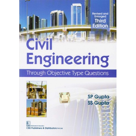 CBS Publishers & Distributors PVT LTD [Civil Engineering Through Objective Type Questions (English), Paperback] by SP Gupta & SS Gupta