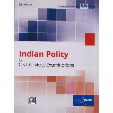 Cengage Learning's [Indian Polity for Civil Services Examinations (English), Paperback] by Cengage Team