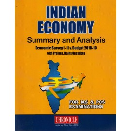 Chronicle  Publication [Indian Economy Summary and Analysis (Economic Survey & Budget 2018-19) (Eng.)] Editor - N. N. Ojha