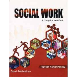Daksh Publications [Social Work a Complete Solution (English), Paperback] by Praveen Kumar Pandey