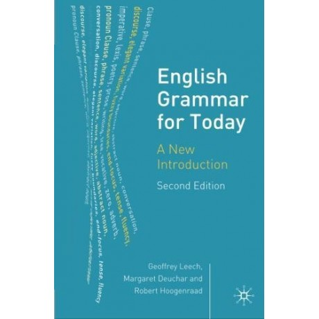 English Grammar for Today: A New Introduction Paperback, Paperback by Geoffrey Leech, Margaret Deuchar and Robert Hoogenraad