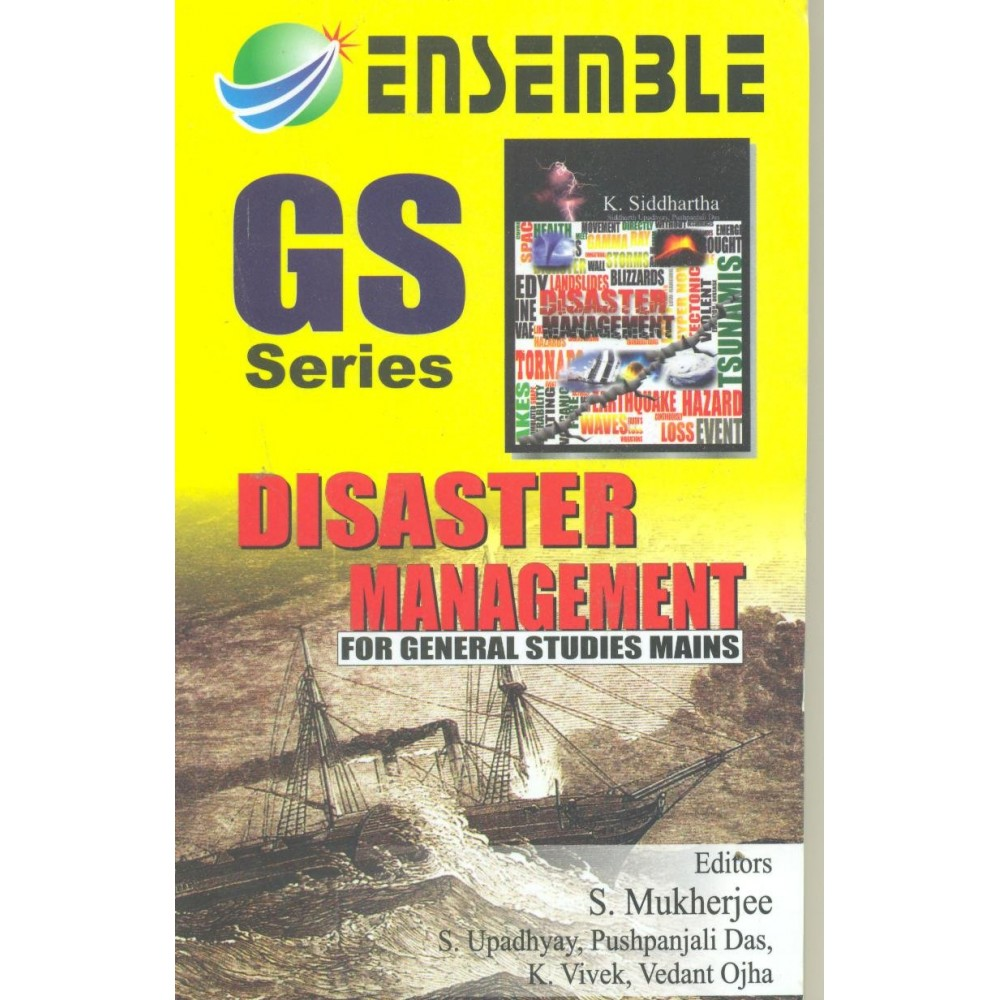 "Ensemble Publication  [GS Series ""Disaster Management"" for General Studies Mains (Hindi) Paperback] by S. Mukherjee, S. Upadhyay, Pushpanjali Das, K. Vivek and Vedant Ojha"