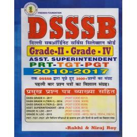 Friends Foundation [DSSSB Grade - II - Grade - IV Asst. Superintendent PRT-TGT-PGT 2010-2017 Question Papers (Bilingual) Paperback] by Rakhi & Niraj Roy