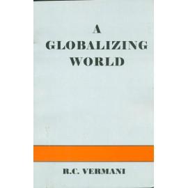 Geetanjali Publication [A Globalizing World (English), Paperback] by R. C. Vermani