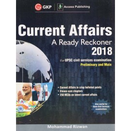GKP - Current Affairs A Ready Reckoner 2018 for UPSC Preliminary 2018 (English, Paperback) by Mohammad Rizwan