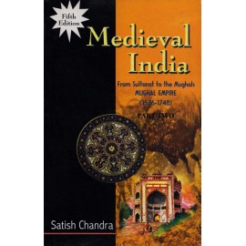 Har-Anand Publication PVT LTD. [Medieval India 5th Edition (Part - II) Paperback] by Satish Chandra