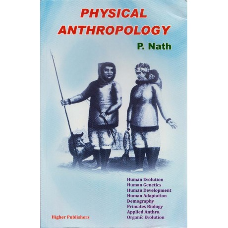 Higher Publication [Physical Anthropology 6th Edition (English), Paperback] by P. Nath