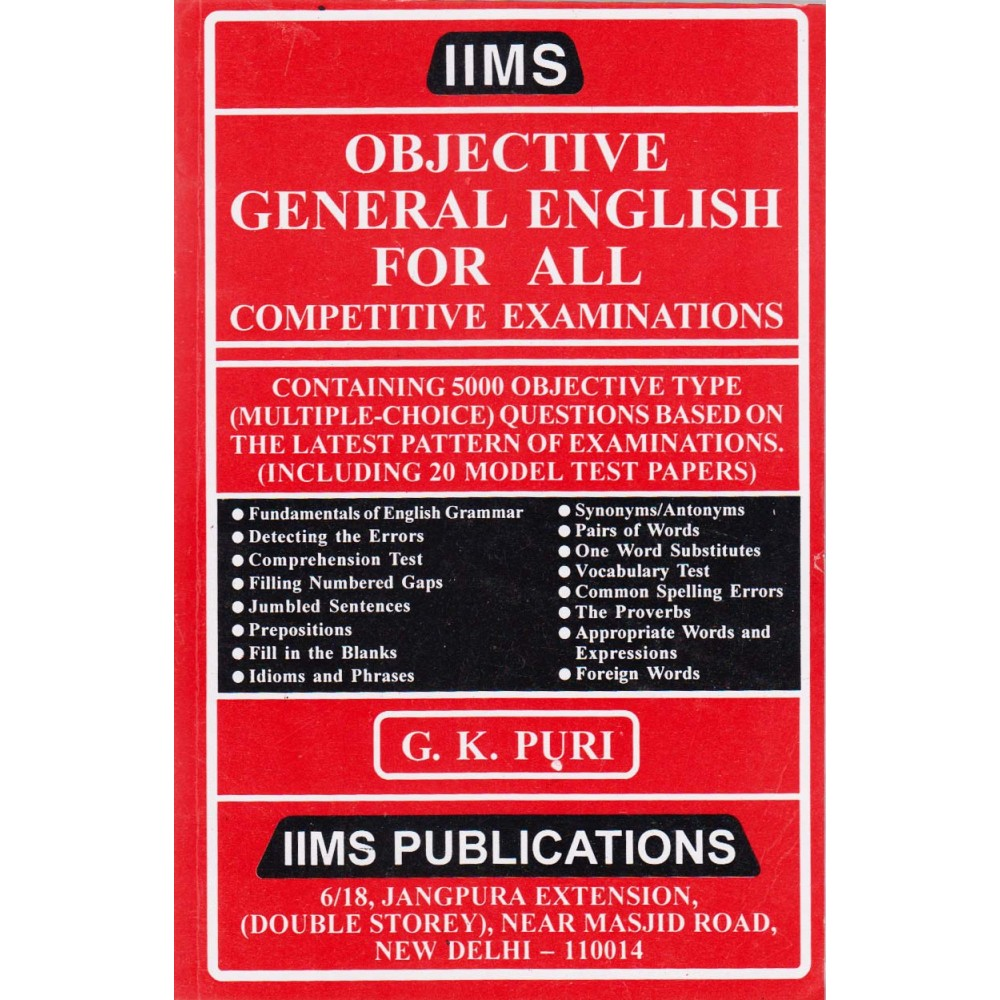 IIMS Publications [Objective General English for All Competitive  Examination with 5000 Objective Question, Paperback] by G  K  Puri