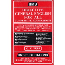 IIMS Publications [Objective General English for All Competitive Examination with 5000 Objective Question, Paperback] by G. K. Puri