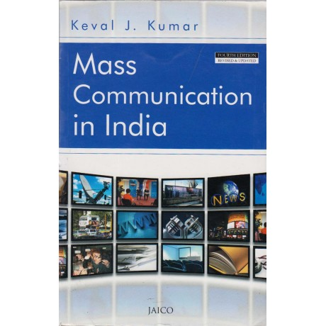 Jaico Books [Mass Communication in India 4th Edition (English), Paperback] by Keval J. Kumar