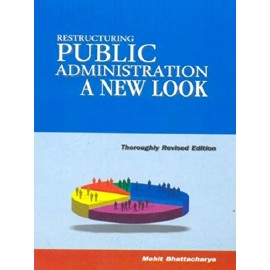 Jawahar Publishers and Distributors [Restructuring Public Administration A New Look (English) Paperback] by Mohit Bhattacharya