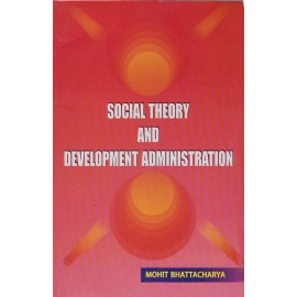 Jawahar Publishers and Distributors [Social Theory and Development Administration (English) Paperback] by Mohit Bhattacharya