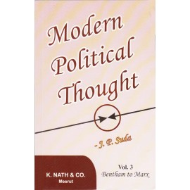 K. Nath & Co. [Modern Political Thought Vol. 3 Bentham to Marx (English), Paperback] by J. P. Suda