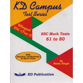 KD Campus Publication [Test Series Bilingual SSC (Tier - I) SSC Mock Tests 61 to 80 with Solution, Vocabularies & Short Tricks] by Neetu Singh