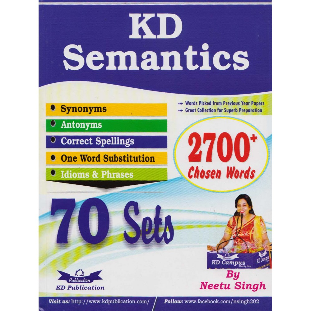 KD Publication [KD Semantics (Synonyms, Antonyms, Correct Spellings, One  Word Substitution, Idioms & Phrases) 70 Sets and 2700+ Chosen Words,