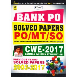 Kiran Publication PVT LTD [BANK PO Solved Papers PO/MT/SO CWE - 2017 with Previous Years Solved Papers 2003-2017 (English), Paperback] by Kiran Learner's Team